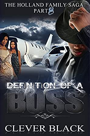 the holland family saga part eight definition of a boss english edition ebook clever black. Black Bedroom Furniture Sets. Home Design Ideas