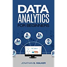 Data Analytics for Beginners (English Edition)