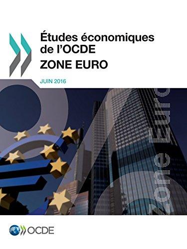 Études économiques de l'OCDE : Zone Euro 2016