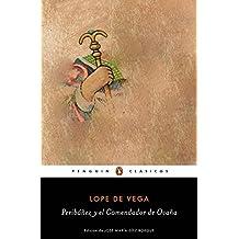 Peribáñez y el comendador de Ocaña (PENGUIN CLÁSICOS, Band 27001)