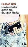 Les douze balles dans la peau de Samuel Hawley par Tinti