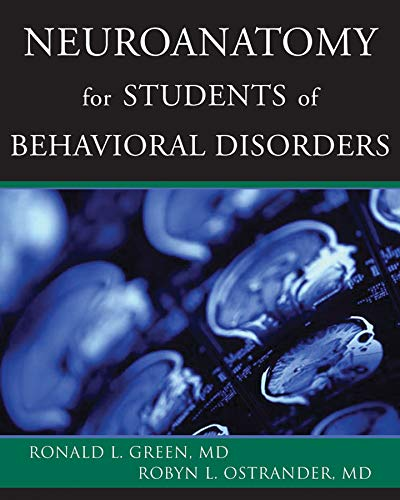 Neuroanatomy For Students Of Behavioral Disorders PDF Books