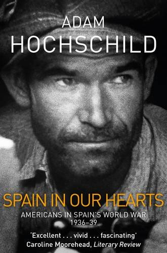 spain-in-our-hearts-americans-in-the-spanish-civil-war-1936-1939