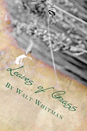 Leaves of Grass by Walt Whitman por Walt Whitman