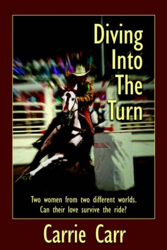 Diving Into the Turn by Carrie Carr (2006-04-04)