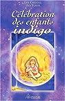 Célébration des enfants indigo par Carroll