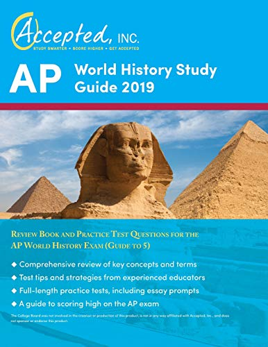 AP World History Study Guide 2019: Review Book and Practice Test Questions for the AP World History Exam (Guide to 5) (Ap World History Study)