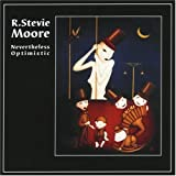 Songtexte von R. Stevie Moore - Nevertheless Optimistic