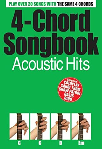 4-Chord Songbook: Acoustic Hits: Songbook für Gitarre