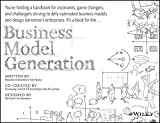 Business Model Generation [Paperback] [Jan 01, 2013] Osterwalder