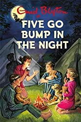 Five Go Bump in the Night (Enid Blyton for Grown Ups)