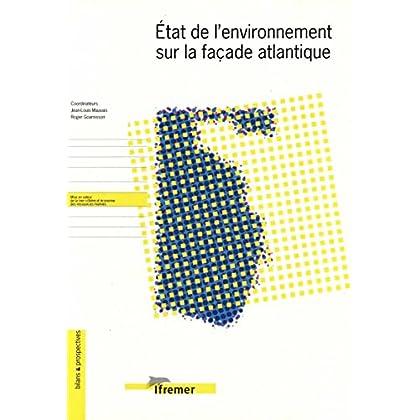 État de l'environnement sur la façade atlantique (Bilans & Prospectives)