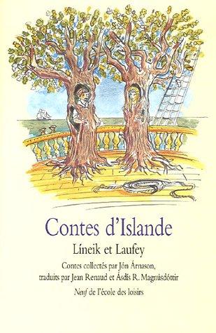 Contes d'Islande : Líneik et Laufrey