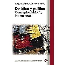 De ética y política (Biblioteca De Historia Y Pensamiento Político)
