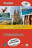 Spanisch ganz leicht Urlaubskurs: Paket: Buch + 2 Audio-CDs