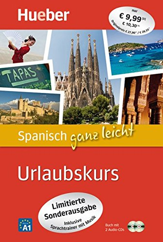 Spanisch ganz leicht Urlaubskurs – Limitierte Sonderausgabe: inklusive Sprachtrainer mit Musik / Paket