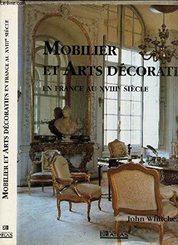 Mobilier et arts decoratifs en France au XVIIième siecle