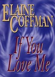 If You Love Me (G K Hall Large Print Book Series)