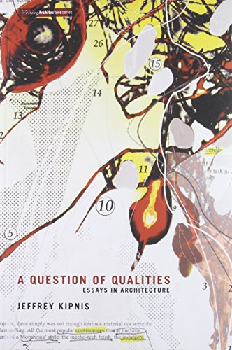 Question of Qualities (Writing Architecture) por Jeffrey Kipnis