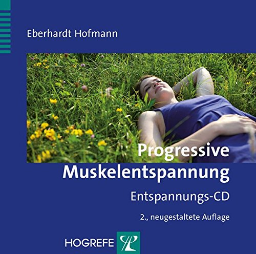 Progressive Muskelentspannung: Entspannungs-CD