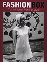 Fashion Box: Immortal Icons of Style: The Immortal Icons of Style