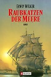 Raubkatzen der Meere: Roman