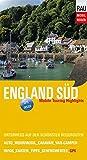 England Süd: Mobile Touring Highlights - Mit Wohnmobil, Auto, Caravan oder Van-Camper unterwegs auf den schönsten Reiserouten (Mobil Reisen - Die schönsten Auto- & Wohnmobil-Touren)
