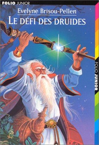 Le défi des Druides par Evelyne Brisou-Pellen