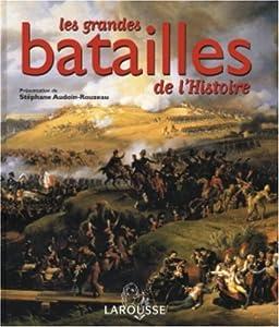 """Afficher """"Les Grandes batailles de l'Histoire"""""""