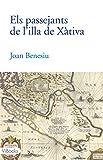 ELS PASSEJANTS DE L'ILLA DE XÀTIVA (Vibook), usado segunda mano  Se entrega en toda España