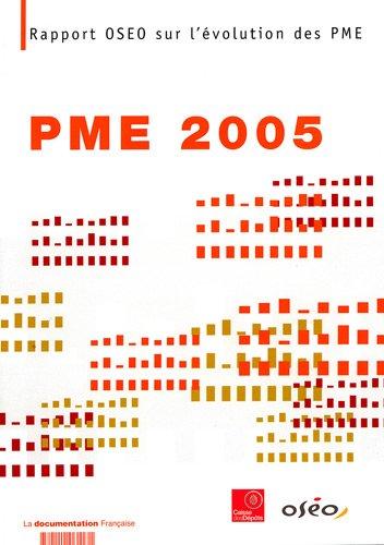 PME 2005 : Rapport OSEO sur l'évolution des PME par OSEO