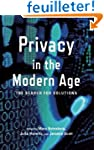Privacy in the Modern Age: The Search...