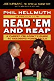 Phil Hellmuth Presents Read 'Em and Reap: A Career FBI Agent's Guide to Decoding Poker Tells