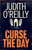 Curse the Day (A Michael North Thriller)