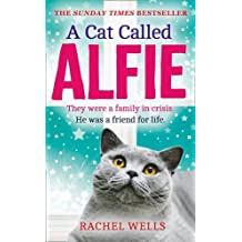 A Cat Called Alfie by Wells, Rachel (November 5, 2015) Hardcover