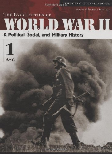 the-encyclopedia-of-world-war-ii-5-volumes-a-political-social-and-military-history