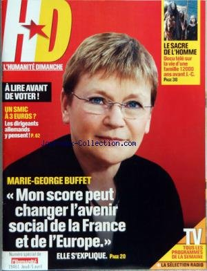 HUMANITE DIMANCHE (L') [No 55] du 05/04/2007 - LA PHOTO DE LA SEMAINE - LE FORUM DES LECTEURS - EDITORIAL - FRANCE SOCIAL - SERVICES PUBLICS UN ARBRE DES SERVICES PUBLICS PLANTE A FIRMI - PENDANT LES DISCOURS LES LUTTES CONTINUENT - FRANCE POLITIQUE - ILS ETAIENT 15 000 A BERCY - JOURNAL DE CAMPAGNE - FRANCE SOCIETE - FRANCE REGIONS - LE COMTE VEUT GARDER SON TERROIR - ECONOMIE - LA RETRAITE A LA CARTE DE BAYROU - JEUX - SORTIES CULTURE LOISIRS - ENTRETIEN AVEC BILLE AUGUST A L'OCCASION DE LA S par Collectif