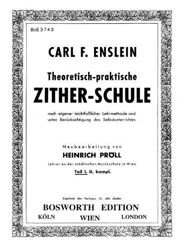 Carl F. Enslein: Theoretisch-Praktische Zither-Schule - Teil 1, Noten für Autoharp / Zither