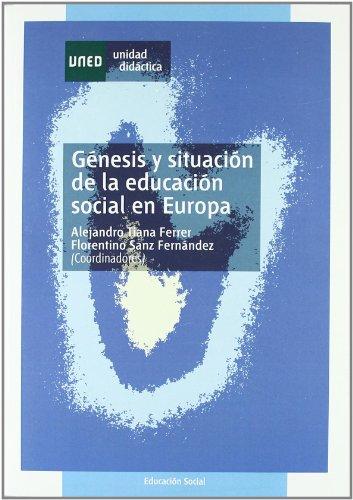 Génesis y situación de la educación social en Europa (UNIDAD DIDÁCTICA)