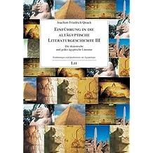 Einführung in die altägyptische Literaturgeschichte III: Die demotische und gräko-ägyptische Literatur