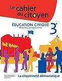 Education civique 3e : La citoyenneté démocratique