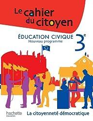 Le Cahier du Citoyen 3e - Edition 2012
