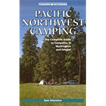 Pacific Northwest Camping: The Complete Guide to Campsites in Washington and Oregon (Moon Pacific Northwest Camping)