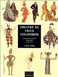 Théâtre du Vieux Colombier, 1913-1993