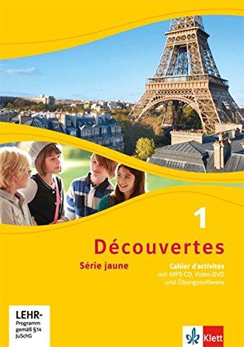 Découvertes 1. Série jaune: Cahier d'activités mit MP3-CD, Video-DVD und Übungssoftware 1. Lernjahr (Découvertes. Série jaune (ab Klasse 6). Ausgabe ab 2012) (Französisch Lernen Mit Mp3)