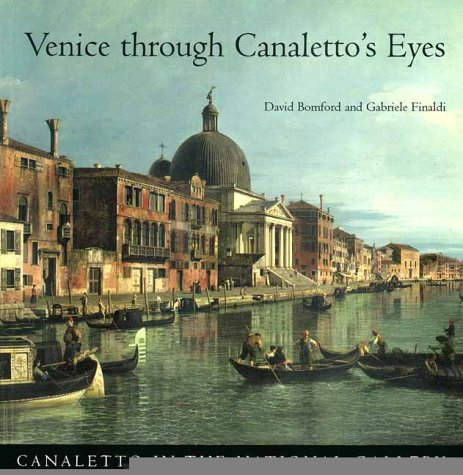 Venice Through Canaletto's Eyes