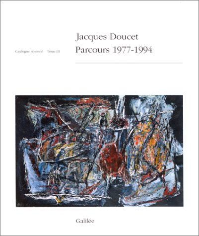 Jacques Doucet, catalogue raisonné, tome 3