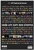A ciascuno il suo cinema Poster Film brasiliano 11x 17in–28cm x 44cm Isabelle Adjani pegah ahangarani Anouk Aimée Leonid alexeenko