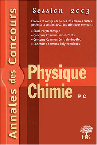 Physique et Chimie PC : Session 2003