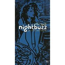 Nightbuzz : The Spell (1CD audio)